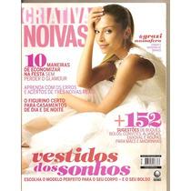 Criativa Especial Noivas - Grazi Massafera/ Vestidos Dos Son