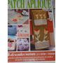 Patch Apliquê -patchwork-n 4 Editora Online