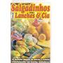 Revistas De Salgadinhos/ Lanches/festas Etc.. (3 Por 8,00)