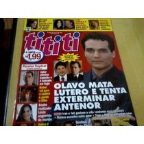 Revista Ti Ti Ti Nº470 Set07 Paraiso Tropical Último Capít