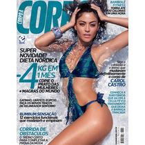 Revista Corpo A Corpo = 315 Marco 2015 Carol Castro Lacrada!