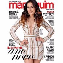 Revista Manequim 681 Dezembro 2015 = Anitta Nova E Lacrada!