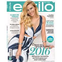 Revista Estilo 160 = Carolina Dieckmann Janeiro 2016 Lacrada