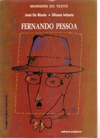 Fernando Pessoa Margens Texto José De Nicola Ulisses Infante