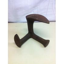 Pé De Ferro Antigo - Usado Por Sapateiros - Estado Original
