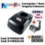 Carregador + Base P/bateria Orig Cd961 Br Tipo2 Black&decker