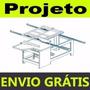 Projeto Mecânico Serra Esquadrejadeira Marcenaria + Brinde