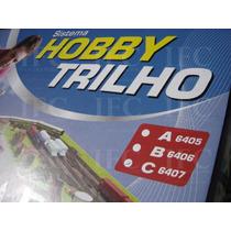 Kit Sistema Hobby Trilho Caixa C Código: 6407 Frateschi Ho