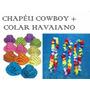 Kit C/ 60 Chapéu Cowboy + 30 Colar Simples Frete Grátis