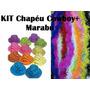 Kit Festa C/ 80 Chapéu Cowboy + 80 Marabu Frete Grátis