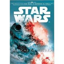 Star Wars - Marcas Da Guerra Livro Chuck Wendig