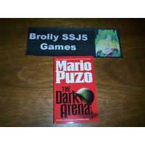 Dark Arena - Mario Puzo - Autor De O Poderoso Chefão Livro