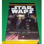 Star Wars - Sombras Do Império - Steve Perry - Livro Novo
