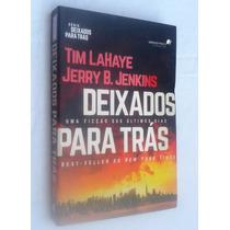 Deixados Para Trás - Tim Lahaye / Jerry B. Jenkins
