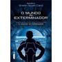 Livro O Mundo Do Exterminador - Série Jogo Do Exterminador