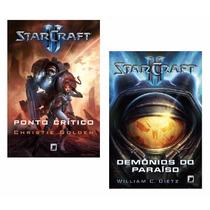 Livros Starcraft Ii - Ponto Crítico E Demônios Do Paraíso #