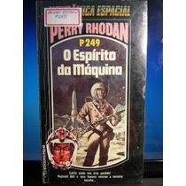 Livro: Rhodan, Perry - P249 Espírito Da Máquina - Fr. Grátis
