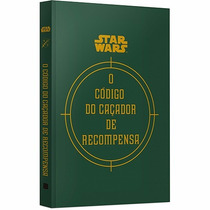 Livro - Star Wars - O Código Do Caçador De Recompensa #
