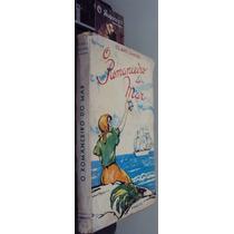 O Romanceiro Do Mar - Olavo Dantas - 1ª Edição