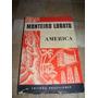 Livro América De Monteiro Lobato De 1959, Ed. Brasiliense