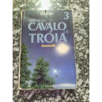 Livro-operação Cavalo De Tróia 3-j.j.benitez-usado