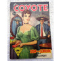 O Coyote Nº 24: Tôda Uma Senhora - J.mallorqui - 1958
