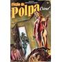Ficção De Polpa - Crime! Autor Samir Machado De Machado