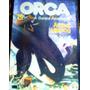 Orca, A Baleia Assassina. De Arthur Herzog