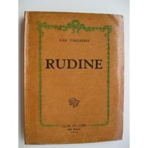 Rudine Ivan Turgueneff Romance Russo Clube Do Livro Coleção