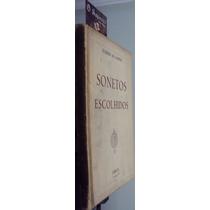 Sonetos Escolhidos - Eugénio De Castro - 1ª Edição