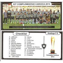 Kit Figurinhas Extras Carioca 2013 - Botafogo Campeão !!!