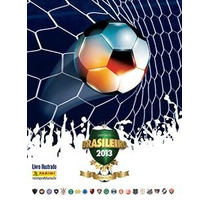 Complete Seu Album Campeonato Brasileiro 2013 Panini Comics
