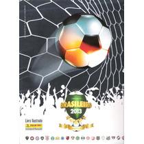 Figurinhas Avulsas Campeonato Brasileiro 2013 - 6 Reais