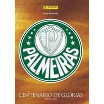 Figurinhas Avulsas Do Álbum Centenário Do Palmeiras