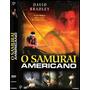 Dvd Samurai Americano - Legendado Em Português - Lacrado