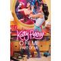 Dvd Katy Perry O Filme Party Of Me - Novo Lacrado Original