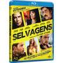 Blu-ray Selvagens Do Diretor Oliver Stone Versão Estendida