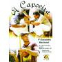 Dvd Capoeira - A Capoeira 1 Encontro Nacional - Prof Pardal