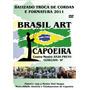 Dvd Capoeira - Brasil Art - Com O Mestre Toni Vargas