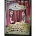 Dvd O Mesmo Amor, A Mesma Chuva - Original