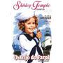 Shirley Temple - O Anjo Do Farol + Frete Gratis