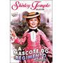 Shirley Temples - A Mascote Do Regimento