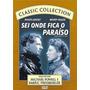 Dvd - Sei Onde Fica O Paraiso - Wendy Hiller
