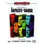 Dvd Os Rapazes Da Banda - Kenneth Nelson, Peter White