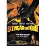 Dvd Original Do Filme Extinção Em Fúria ( Tom Skerrit)
