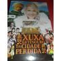 Dvd Xuxa E O Tesouro Da Cidade Perdida Frete R$ 8,00