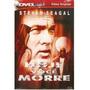 Artes Marciais - Steven Seagal - Hoje Voce Morre