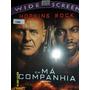 Dvd Em Má Companhia Com Hopkins Rockfrete R$8,00