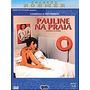 Pauline Na Praia - Dvd - De Eric Hohmer