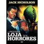 Dvd - A Pequena Loja Dos Horrores - Jack Nicholson - Lacrado